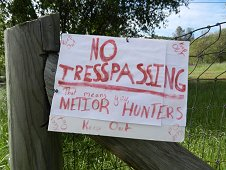 Sutter's Mill Expedition - No METIOR Hunting sign, funny one!